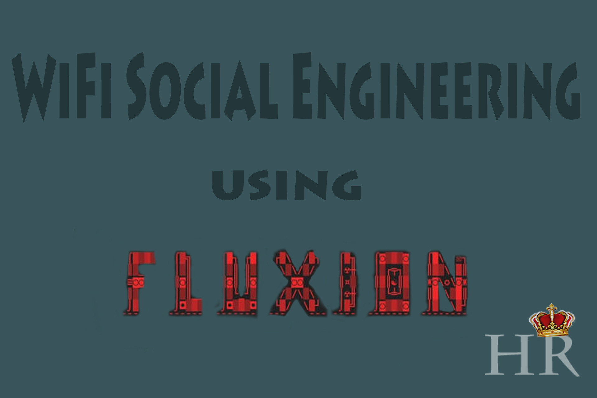 Hacking WiFi Social engineering method with Fluxion