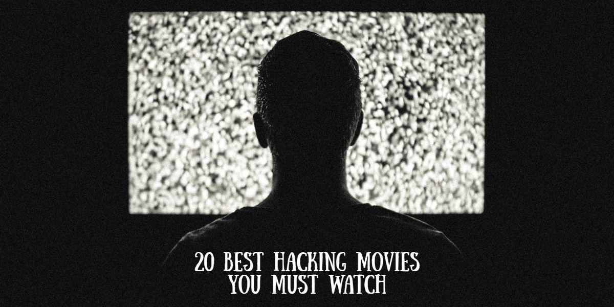 20 Best Hacking Movies of all time